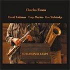 CHARLES EVANS Subliminal Leaps album cover