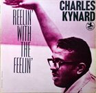 CHARLES KYNARD Reelin' With The Feelin' album cover