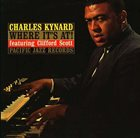 CHARLES KYNARD Where It's At! (Featuring Clifford Scott) album cover