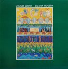 CHARLES LLOYD Big Sur Tapestry album cover
