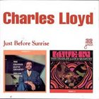 CHARLES LLOYD The Charles Lloyd Quartet ‎: Just Before Sunrise album cover