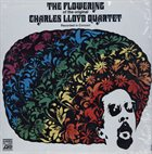 CHARLES LLOYD The Flowering of the Original Charles Lloyd Quartet (Recorded in Concert) album cover