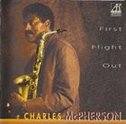 CHARLES MCPHERSON First Flight Out album cover