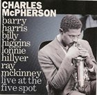 CHARLES MCPHERSON Live at the Five Spot album cover