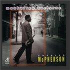 CHARLES MCPHERSON Manhattan Nocturne album cover