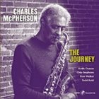CHARLES MCPHERSON The Journey album cover