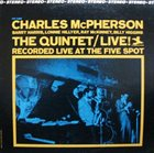 CHARLES MCPHERSON The Quintet/Live! album cover