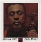 CHARLES MINGUS Blues & Roots album cover