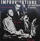CHARLES MINGUS Charles Mingus Présente 'Improvisations' Pour Piano, Basse Et Batterie album cover