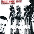 CHARLES MINGUS Copenhagen 1964 album cover