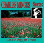 CHARLES MINGUS Live in Oslo 1964 - Vol. 2 album cover