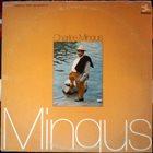 CHARLES MINGUS Mingus album cover