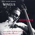 CHARLES MINGUS Mingus at the Bohemia (aka Chazz!) album cover