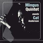 CHARLES MINGUS Mingus Quintet Meets Cat Anderson album cover