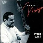 CHARLES MINGUS Paris 1964 (aka The Bass Player) album cover
