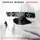 CHARLES MINGUS Revenge! album cover