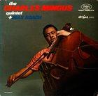CHARLES MINGUS The Charles Mingus Quintet + Max Roach album cover