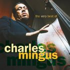 CHARLES MINGUS The Very Best of Charles Mingus album cover