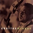CHARLES MINGUS This Is Jazz, Volume 6 album cover