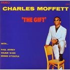 CHARLES MOFFETT The Gift album cover