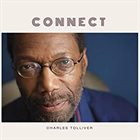 CHARLES TOLLIVER Connect album cover