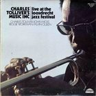 CHARLES TOLLIVER Music Inc : Live At The Loosdrecht Jazz Festival (aka Grand Max) album cover