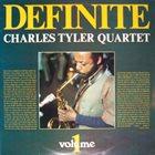 CHARLES TYLER Definite: Volume 1 album cover