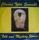 CHARLES TYLER Folk and Mystery Stories album cover