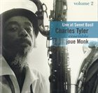 CHARLES TYLER Live at Sweet Basil Vol. 2 : Charles Tyler joue Monk album cover