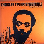 CHARLES TYLER Charles Tyler/Ensemble : Voyage From Jericho album cover