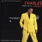 CHARLES WRIGHT Finally Got It Wright album cover