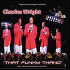 CHARLES WRIGHT That Funky Thang album cover