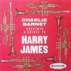 CHARLIE BARNET A Salute To Harry James album cover