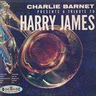 CHARLIE BARNET A Tribute To Harry James album cover