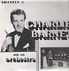 CHARLIE BARNET Charlie Barnet And His Orchestra album cover