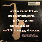 CHARLIE BARNET Charlie Barnet Plays Duke Ellington album cover