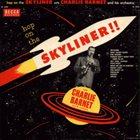 CHARLIE BARNET Hop On The Skyliner!! album cover