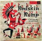 CHARLIE BARNET Redskin Romp album cover