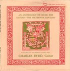 CHARLIE BYRD An Anthology Of Guitar Music — The Sixteenth Century album cover