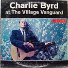 CHARLIE BYRD At the Village Vanguard (aka Which Side Are You On?) album cover
