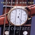 CHARLIE BYRD Au Courant album cover