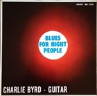 CHARLIE BYRD Blues for Night People (aka Midnight Guitar) album cover