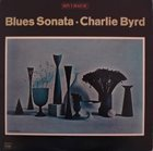 CHARLIE BYRD Blues Sonata album cover