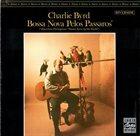 CHARLIE BYRD Bossa Nova Pelos Passaros Album Cover