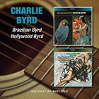 CHARLIE BYRD Brazilian Byrd/Hollywood Byrd album cover