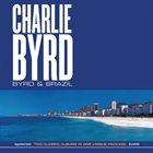 CHARLIE BYRD Byrd & Brazil album cover