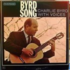 CHARLIE BYRD Byrd Song: Charlie Byrd With Voices album cover