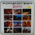 CHARLIE BYRD Charlie Byrd Trio With Bud Shank ‎: Brazilville album cover