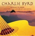 CHARLIE BYRD Homage to Jobim: Live at the Fujitsu-Concord 26th Jazz Festival album cover