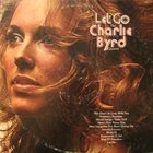CHARLIE BYRD Let Go album cover